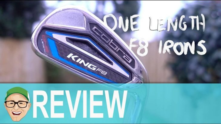 Cobra King F8 One Length Irons Review │ ゴルフの動画