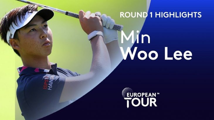 Min Woo Lee(ミン・ウー・リー) Highlights|Round 1|English Championship 2020
