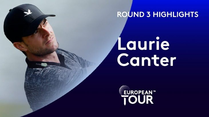 Laurie Canter(ローリー・キャンター) Highlights Round 3 Portugal Masters 2020