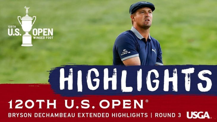 Bryson Dechambeau(ブライソン・デシャンボー) Highlights|Round 3|2020 U.S. Open Championship