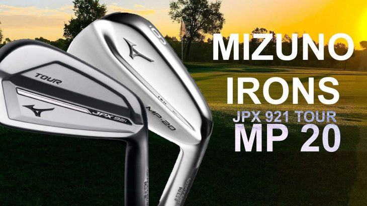 MIZUNO JPX921 TOUR IRONS vs MP-20 IRONS REVIEW|Mark Crossfield