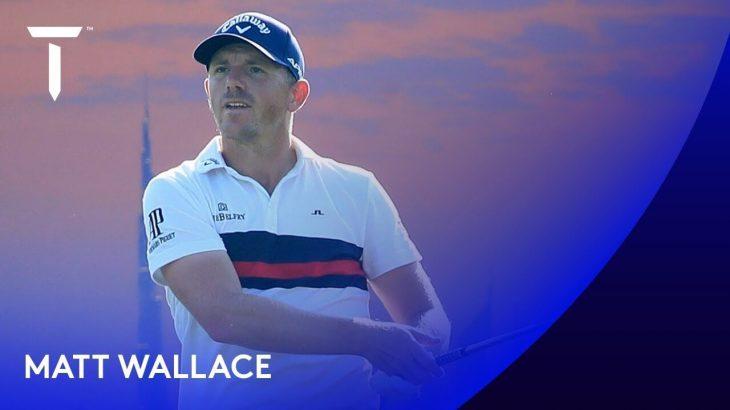 Matt Wallace(マット・ウォーレス) Highlights|Round 3|2020 Golf in Dubai Championship presented by DP World