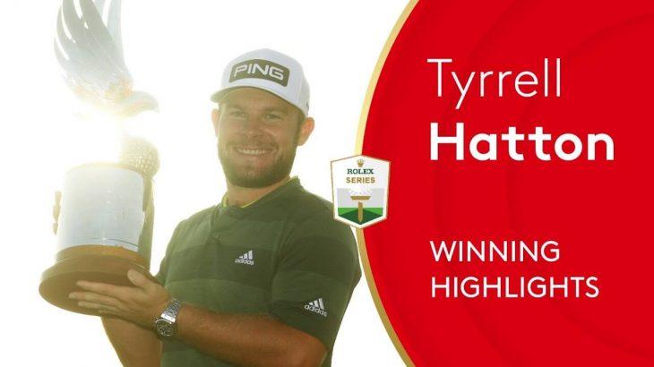 Tyrrell Hatton(ティレル・ハットン) Winning Highlights|Final Round|2021 Abu Dhabi HSBC Championship