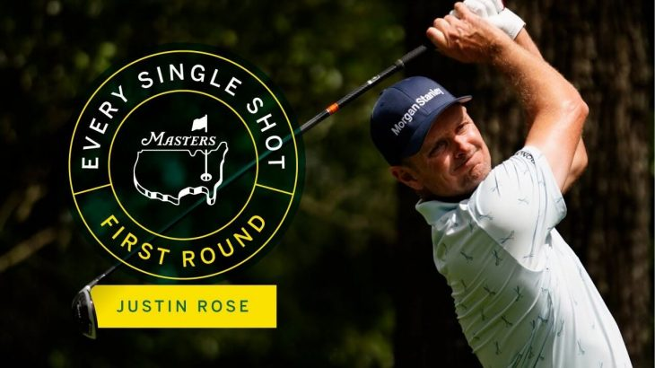 Justin Rose(ジャスティン・ローズ) Every Shot|Opening Round|The Masters 2021