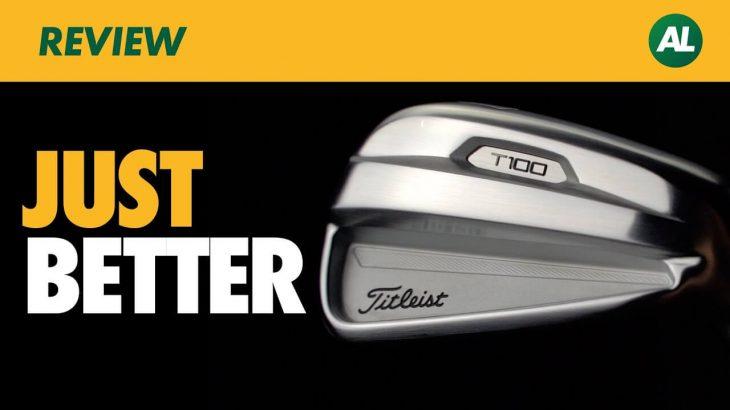 Titleist T100 Irons 2021 Review Alex Etches – GolfBox TV